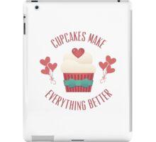 Cupcakes Make Everything Better iPad Case/Skin