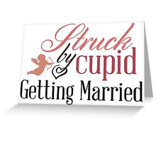 Getting Married Greeting Card