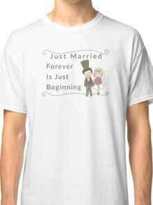 Just Married Forever Just Beginning Classic T-Shirt