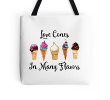 Love CoNes In Many Flavors Tote Bag