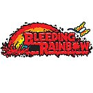 Bleeding Rainbow by harebrained