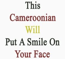 This Cameroonian Will Put A Smile On Your Face by supernova23