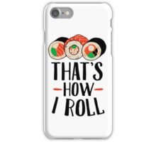 Sushi Roll iPhone Case/Skin