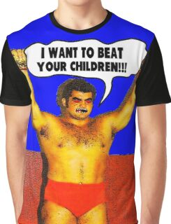 Funny Sayings - I Want to Beat Your Children Graphic T-Shirt