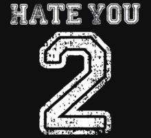 Hate You 2 by mralan