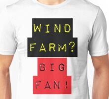 WIND FARM - BIG FAN Unisex T-Shirt