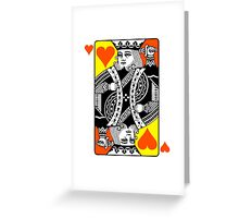 KING (OF HEARTS) Greeting Card