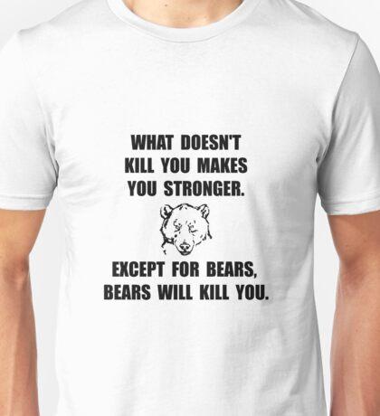 Bears Kill Poeple Unisex T-Shirt