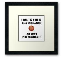 Cheerleader Basketball Too Cute Framed Print