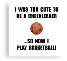 Cheerleader Basketball Too Cute Canvas Print