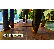 On a mission Photographic Print