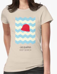 Jacqueline Deep Search, The Life Aquatic Womens Fitted T-Shirt