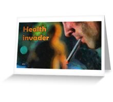 Health invader Greeting Card