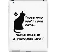 Everyone loves cats (B) iPad Case/Skin