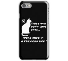 Everyone loves cats (W) iPhone Case/Skin