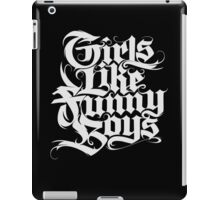 Girls Like Funny Boys 2 iPad Case/Skin
