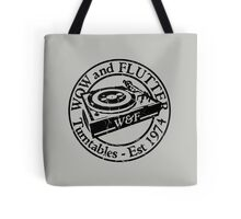 Wow & Flutter Turntables T-Shirt, Bags & Sticker - Worn Well Tote Bag