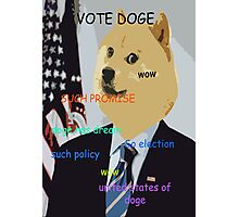 Doge you can believe in - Obama Election Doge Photographic Print