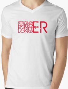Stronger.Harder.Faster.Longer Mens V-Neck T-Shirt