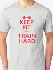KEEP FIT and TRAIN HARD (RED) T-Shirt