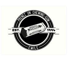 Prenez un chewing-gum emile Art Print