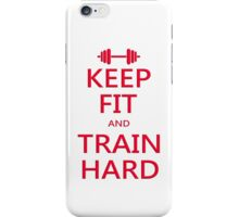 KEEP FIT and TRAIN HARD (RED) iPhone Case/Skin