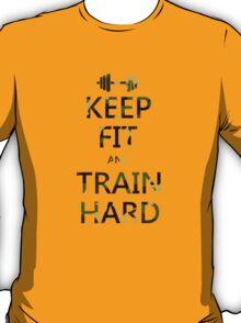 KEEP FIT and TRAIN HARD (camo) T-Shirt