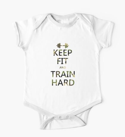 KEEP FIT and TRAIN HARD (camo) One Piece - Short Sleeve