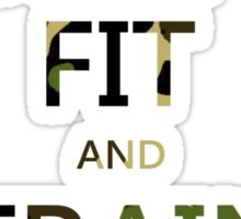 KEEP FIT and TRAIN HARD (camo) Sticker