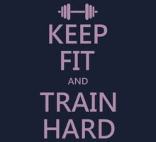KEEP FIT and TRAIN HARD (pink) Kids Tee