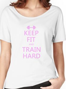 KEEP FIT and TRAIN HARD (pink) Women's Relaxed Fit T-Shirt