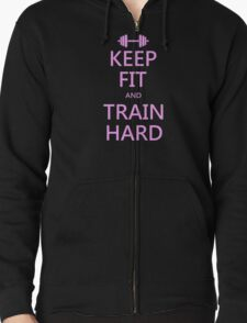 KEEP FIT and TRAIN HARD (pink) Zipped Hoodie