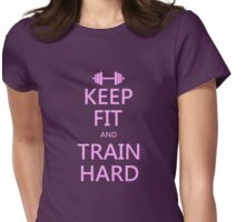 KEEP FIT and TRAIN HARD (pink) Womens Fitted T-Shirt