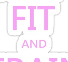 KEEP FIT and TRAIN HARD (pink) Sticker