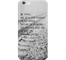 Joshua Be Strong Good Courage iPhone Case/Skin
