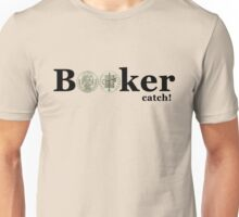 "Bioshock ""Booker Catch"" Unisex T-Shirt"