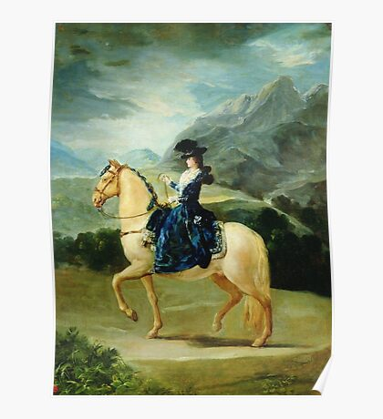 Francisco De Goya  - Portrait Of Maria Teresa De Vallabriga On Horseback. Animal portrait: cute cat, horse, race, man hobby, running, wild life, animal, racing mustang, hunt, cowboy, sport Poster
