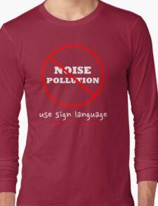 Sign Language is beautiful Long Sleeve T-Shirt