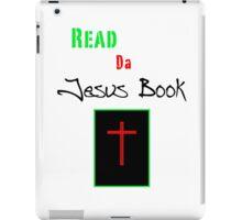 Read da Jesus Book iPad Case/Skin