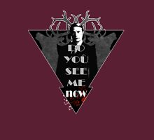 Do you see me? Unisex T-Shirt