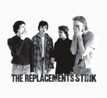 The Replacements Stink by tdavies4