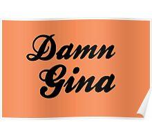 Damn Gina Poster