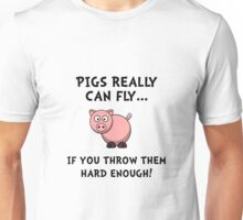 Pigs Fly Throw Unisex T-Shirt