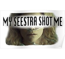 Helena - My Seestra Shot Me Poster