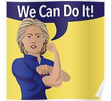 cartoon of Hillary Clinton as Rosie the Riveter Poster