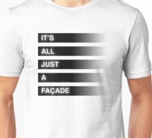It's All Just A Façade (Faded) Unisex T-Shirt