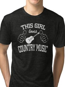 This Girl Loves Country Music Tri-blend T-Shirt