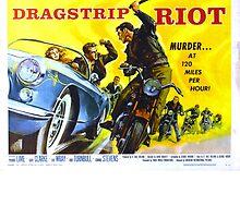 Drag Strip Riot by Mcflytrek