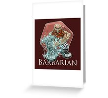 Dungeons and Dragons Barbarian Greeting Card