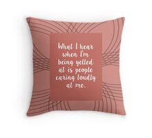 Leslie Knope: People Caring Loudly At Me Throw Pillow